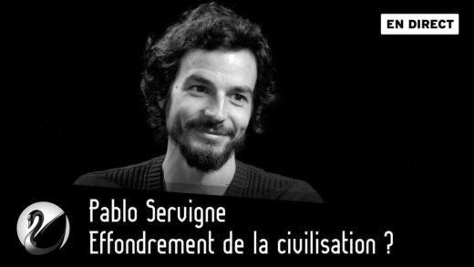 Effondrement de la civilisation ? Pablo Servigne